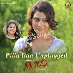 Pillaa Raa (Unplugged) Female Version